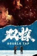 Download Drama China Double Tap (2021) Subtitle Indonesia